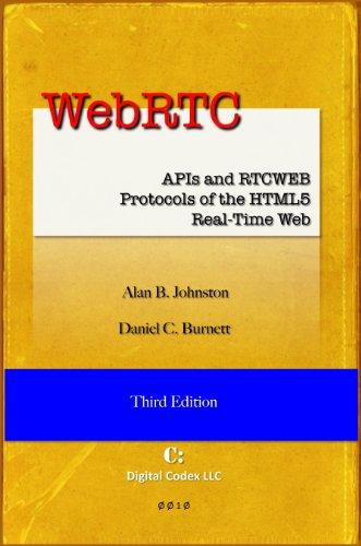 WebRTC: APIs and RTCWEB Protocols of the HTML5 Real