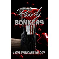 Bloody Bonkers: A Crazy Ink Anthology (English Edition)