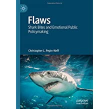 Flaws: Shark Bites and Emotional Public Policymaking
