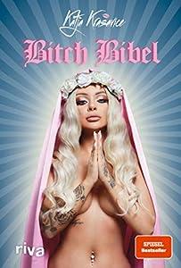 Die Bitch Bibel (German Edition)