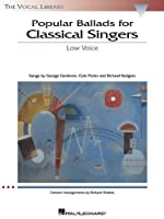 Popular Ballads for Classical Singers: Low Voice