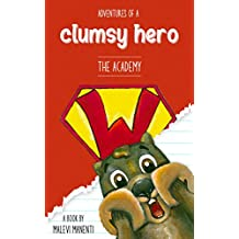 Adventures of a Clumsy Hero: The Academy