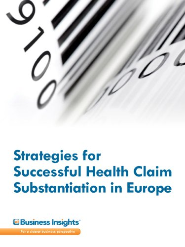 Strategies for Successful Health Claim Substantiation in Europe