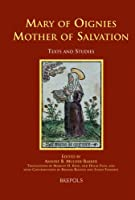 Mary of Oignies (Medieval Women, Text And Contexts)