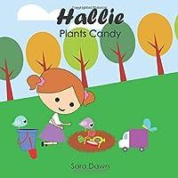 Hallie Plants Candy