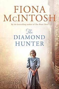The Diamond Hunter by [McIntosh, Fiona]