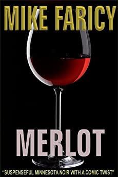 Merlot by [Faricy, Mike]