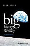 Big History and the Future of Humanity (English Edition)