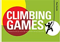 Climbing Games by Dr. Paul Smith(2009-04-16)