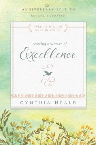 Download Becoming a Woman of Excellence (Bible Studies: Becoming a Woman) 1631465643