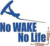 ノーブランド品 No WAKE No Life (ウェイクボード) ステッカー・7 約180mm×約195mm ブルー