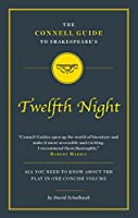 The Connell Guide to Shakespeare's Twelfth Night