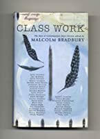 Class Work: The Best of Contemporary Short Fiction