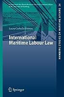 International Maritime Labour Law (Hamburg Studies on Maritime Affairs)