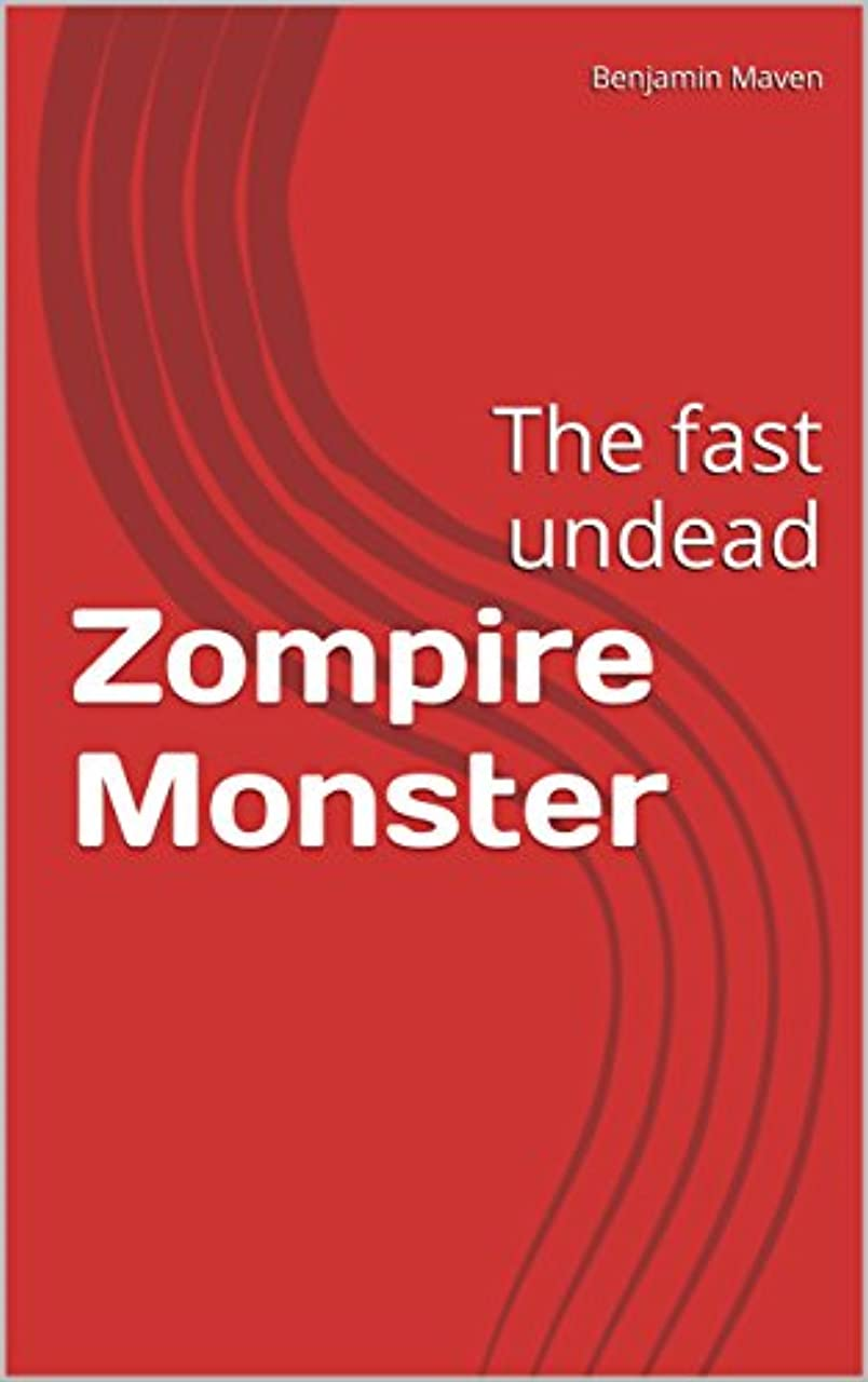 スクラップインドオリエンテーションZompire Apocalypse: The fast undead (The Unseen Soul Snatcher Book 1) (English Edition)