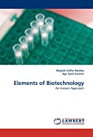 Elements of Biotechnology: An Instant Approach