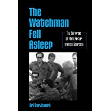 The Watchman Fell Asleep: The Surprise of Yom Kippur and Its Sources (SUNY series in Israeli Studies)