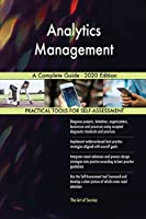 Analytics Management A Complete Guide - 2020 Edition