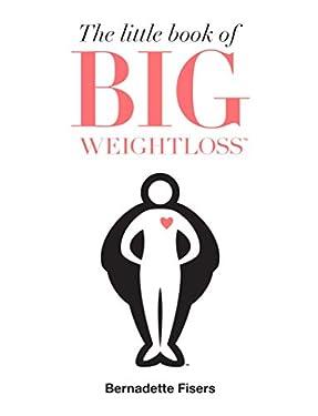 The Little Book of Big Weightloss