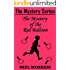 The Mystery of the Red Balloon (The Mystery Series Short Story Book 6) (English Edition)