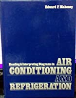 Reading and Interpreting Diagrams in Air Conditioning and Refrigeration