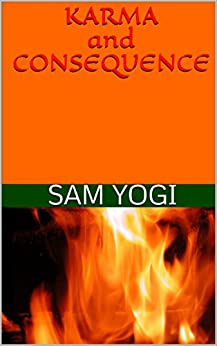 Karma and Consequence by [Yogi, Sam]