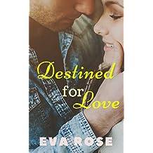 Destined For Love (True Love In Hawaii Book 2)