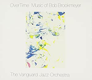 Over Time: Music of Bob Brookmeyer