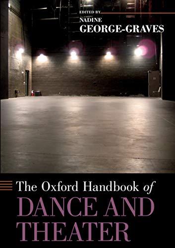 The Oxford Handbook of Dance and Theater (Oxford Handbooks) (English Edition)