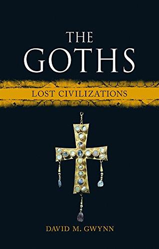 Download The Goths (Lost Civilizations) (English Edition) B07D3BTXC7