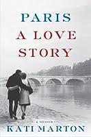 Paris: A Love Story (Thorndike Press Large Print Biography)