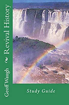 [Waugh, Geoff]のRevival History: Study Guide (English Edition)