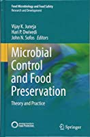 Microbial Control and Food Preservation: Theory and Practice (Food Microbiology and Food Safety)
