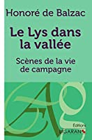 Le Lys dans la vallée: Scènes de la vie de campagne