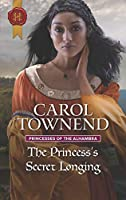 The Princess's Secret Longing (Princesses of the Alhambra)