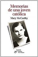 Memorias de una joven catolica / Memories of a Catholic Girlhood