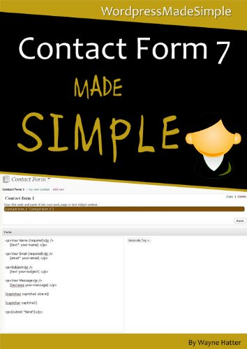 Wordpress - Contact Form 7 Made Simple (English Edition)
