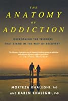 The Anatomy of Addiction: Overcoming the Triggers That Stand in the Way of Recovery【洋書】 [並行輸入品]