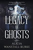 Legacy of Ghosts (Coraidic Sagas)