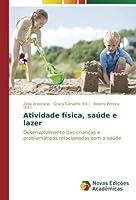 Atividade física, saúde e lazer: Desenvolvimento das crianças e problemáticas relacionadas com a saúde