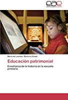 Educación patrimonial: Enseñanza de la historia en la escuela primaria
