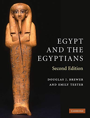 Download Egypt and the Egyptians, Second Edition 0521616891