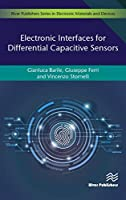 Electronic Interfaces for Differential Capacitive Sensor (Electronic Materials and Devices)
