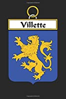 Villette: Villette Coat of Arms and Family Crest Notebook Journal (6 x 9 - 100 pages)