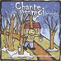 CHANTE AVEC MOI - Vol.10 (1 CD)