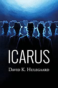 Icarus (The Noble Trilogy Book 1) by [Hulegaard, David K.]