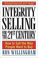 Integrity Selling for the 21st Century 1st (first) editon Text Only [並行輸入品]