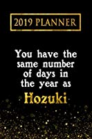2019 Planner: You Have The Same Number Of Days In The Year As Hozuki: Hozuki 2019 Planner