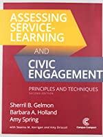 Assessing Service-learning and Civic Engagement: Principles and Techniques