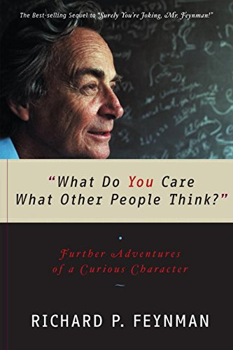 What Do You Care What Other People Think?: Further Adventures of a Curious Characterの詳細を見る